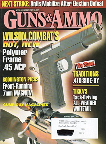 (GUNS & AMMO September 2001 Magazine WILSON COMBAT'S HOT POLYMER FRAME .45 ACP Boddington Picks Front-Running 7MM Magnum TIKKA'S TACK-DRIVING ALL-WEATHER WHITETAIL Traditions .410 Side-By)