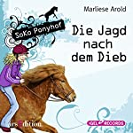 Die Jagd nach dem Dieb (SoKo Ponyhof 3) | Marliese Arold