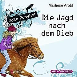 Die Jagd nach dem Dieb (SoKo Ponyhof 3)