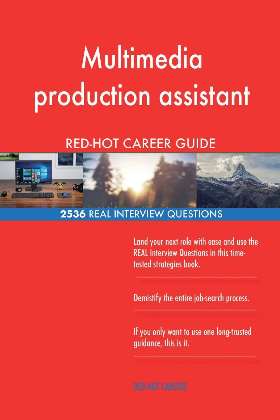 Read Online Multimedia production assistant RED-HOT Career; 2536 REAL Interview Questions pdf epub