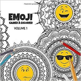 Emoji Cahier A Colorier Volume 1 Zen Motifs Rogolos Livre