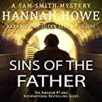 Sins of the Father: The Sam Smith Mystery Series, Book 8 | Hannah Howe