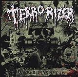 Darker Days Ahead by Terrorizer (2006-08-27)