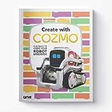 Anki Kid's Coding Book, Create with Cozmo: Fun Ways to Code Your Robot Sidekick