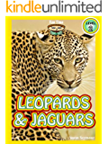 "Leopards and Jaguars (A ""Fun Time Reading"" Book for Level 2 Readers)"