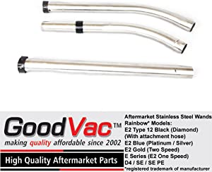 GOODVAC Brand Stainless Steel Wand Set fits All Rainbow vacuums as Long as Being Used with Attachment (Wet) Hose. Does NOT Work with Electrified Hoses with Gas-Pump Handle Type