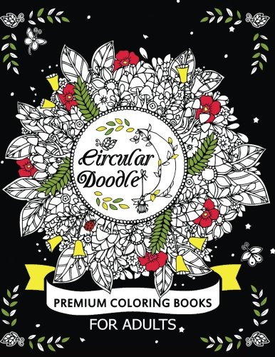 Circular Doodle: Premium Coloring Books for Adults