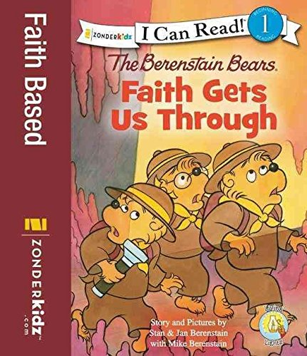 [(The Berenstain Bears, Faith Gets Us Through )] [Author: Mike Berenstain] [Aug-2012] PDF