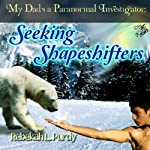 Seeking Shapeshifters | Rebekah L. Purdy