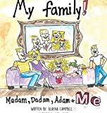 img - for Madam, Dadam, Adam & Me book / textbook / text book