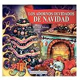 Los Adornos Olvidados de Navidad, Erik Shein, 1481247425