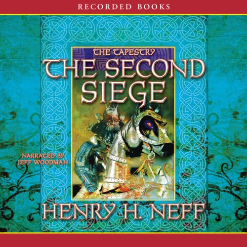 The Second Siege: Book Two of The - Bv Tapestry