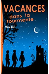 Vacances dans la tourmente (French Edition) Kindle Edition
