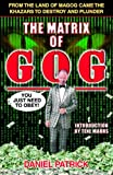 img - for The Matrix of Gog: From the Land of Magog Came the Khazars to Destroy and Plunder book / textbook / text book