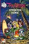 Téa sisters, tome 15 : Opération Hawaï par Stilton