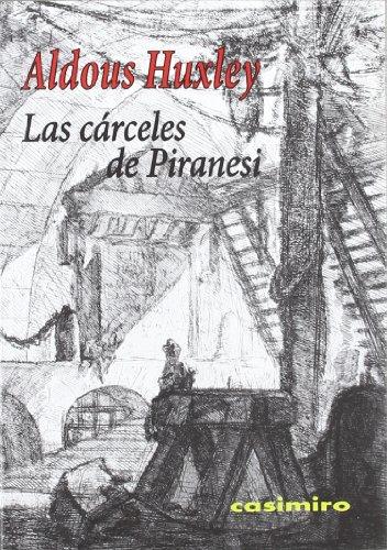 Descargar Libro Las Cárceles De Piranesi ) Aldous Huxley