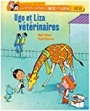 """Afficher """"Les Petits métiers d'Ugo et Liza Ugo et Liza vétérinaires"""""""
