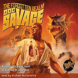 Doc Savage #5: The Forgotten Realm Audiobook
