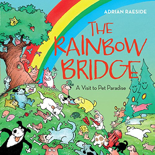 Dogs Bridge Rainbow - The Rainbow Bridge: A Visit to Pet Paradise