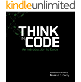 Think In Code: An Introduction to Code