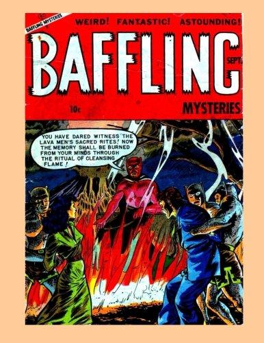 Read Online Baffling Mysteries #17: Fantastic Golden Age Horror Comics - All Stories - No Ads PDF