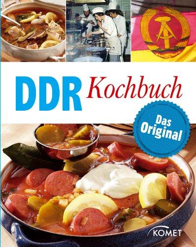 DDR Kochbuch: Das Original: Rezepte Klassiker aus der DDR-Küche (German Edition) by Barbara Otzen, Hans Otzen