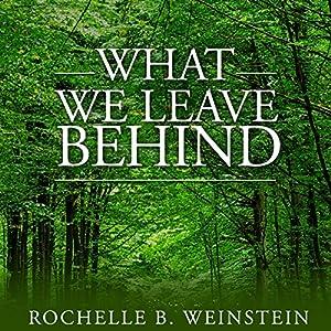 What We Leave Behind Audiobook