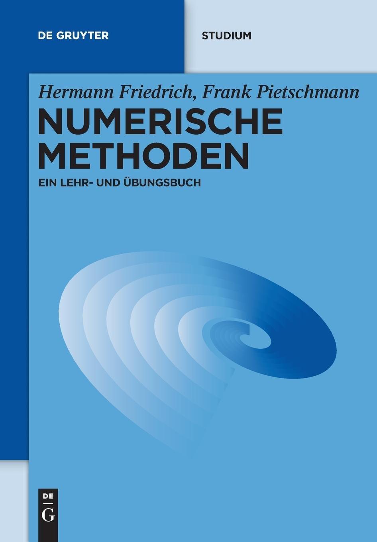 Numerische Methoden: Ein Lehr- Und Übungsbuch (De Gruyter Studium)