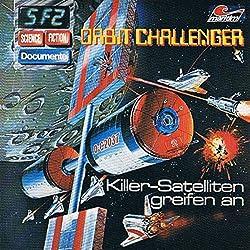 Orbit Challenger - Killer-Satelliten greifen an (Science Fiction Documente 2)