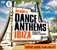 BBC Radio 1's Dance Anthems Ibiza