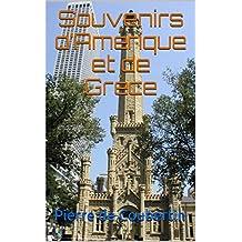 Souvenirs d'Amérique et de Grèce (French Edition)