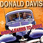 Mama Learns to Drive: Stories That Celebrate Mothers | Donald Davis