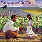 The Man and the Vine, Jane G. Meyer, 0881413151