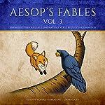 Aesop's Fables, Vol. 3 |  Aesop,Judith Cummings - contributor