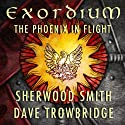 The Phoenix in Flight: Exordium, Book 1 Audiobook by Sherwood Smith, Dave Trowbridge Narrated by James Patrick Cronin