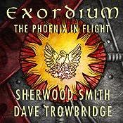 The Phoenix in Flight: Exordium, Book 1 | Sherwood Smith, Dave Trowbridge