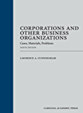 Corporations and Other Business Organizations: Cases, Materials, Problems, Ninth Edition