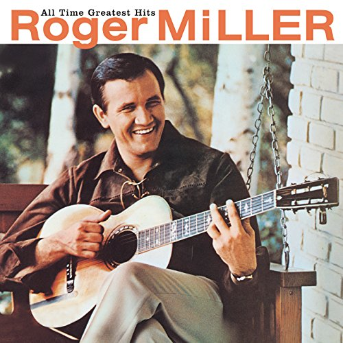 Music : All Time Greatest Hits: Roger Miller