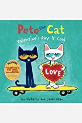 Pete the Cat: Valentine's Day Is Cool Hardcover