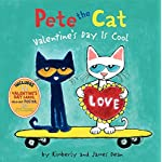 Cat Books Pete the Cat: Valentine's Day Is Cool