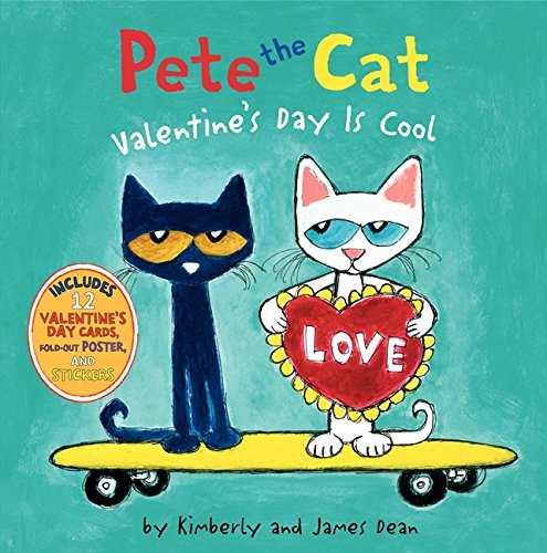 pete the cat valentines day is cool james dean kimberly dean 9780062198655 amazoncom books