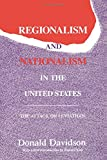 Regionalism and Nationalism in the United States : The Attack on Leviathan (Library of Conservative Thought)