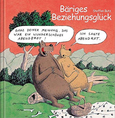 Bäriges Beziehungsglück: Cartoon-Geschenkbuch über die Liebe.