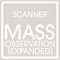 Mass Observation (Expanded)
