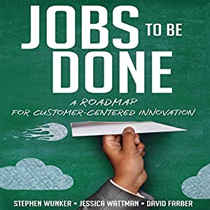 Jobs to Be Done Audiobook