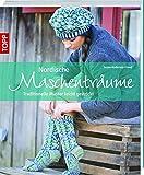 Nordische Maschenträume: Traditionelle Muster leicht gestrickt