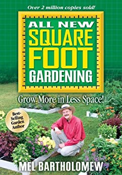 All New Square Foot Gardening by [Bartholomew, Mel]