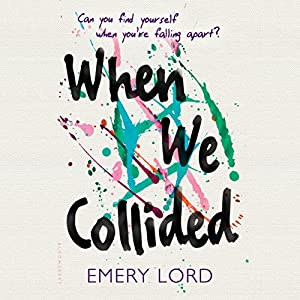 When We Collided Audiobook