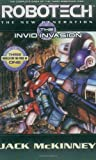 Robotech: The New Generation: The Invid invasion: Three Action-Packed Novels in One Volume (Robotech: New Generation)
