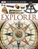 DK Eyewitness Books - Explorer, Rupert Matthews, 075669826X